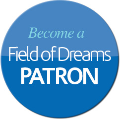 Field Of Dreams Patron